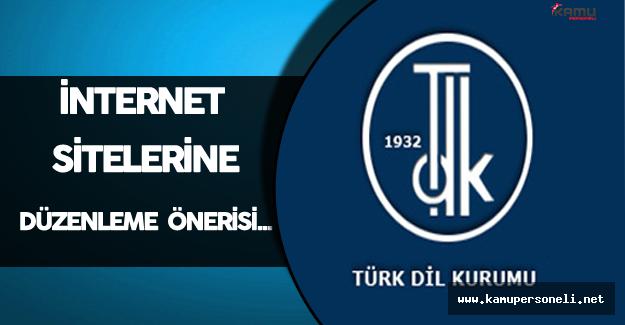 TDK'dan İnternet Sitelerine Düzenleme Önerisi
