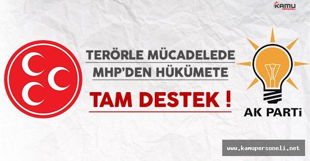 Terörle Mücadelede MHP'den Hükümete Tam Destek
