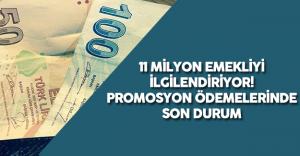11 Milyon Emekli için Promosyon Ödemesi - Ödemelerde Son Durum
