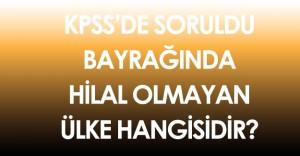16 Ekim KPSS Önlisans'ta Bayrağında Hilal Olmayan Ülke Soruldu