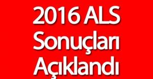 2016 ALS Sonuçları Açıklandı !