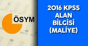 2016 KPSS Alan Sınavı Maliye Soruları , Cevapları , Yorumları ( Sınavda Hatalı Soru Var Mı?)