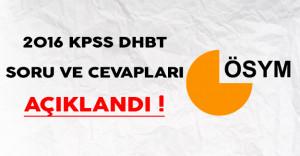 2016 KPSS DHBT Soru ve Cevapları Yayımlandı !