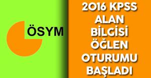 2016 KPSS Lisans Alan Bilgisi ( A Grubu ) Öğleden Sonra Oturumu Başladı