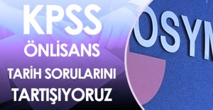 2016 KPSS ÖNLİSANS Tarih Soruları, Cevapları , Yorumları