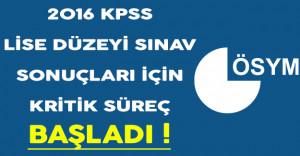 2016 KPSS Ortaöğretim Sonuçları İçin Gözler ÖSYM'de ! Kritik Süreç Başladı