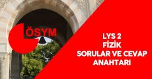 2016 LYS 2 Fizik Testi Soruları ve Cevap Anahtarı ÖSYM Tarafından Yayımlandı
