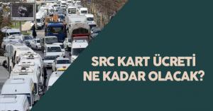 2016 Src Kart Ücreti Ne Kadar ? SRC Sınav Sonuçları Açıklandı