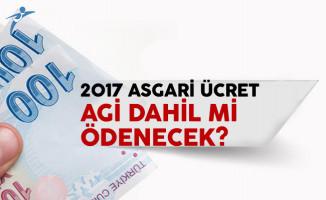 2017 asgari ücret AGİ dahil ne kadar? İşte asgari ücret tablosu