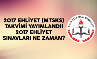 2017 Ehliyet (MTSKS) Takvimi Yayımlandı! 2017 Ehliyet Sınavları Ne Zaman?