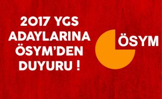 2017 YGS Adaylarına ÖSYM'den Duyuru !