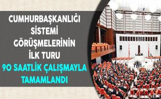 Anayasa Değişikliği Teklifinin İlk Turu 90 Saat Sürdü