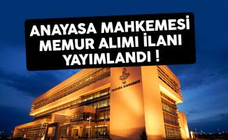 Anayasa Mahkemesi (AYM) memur alımı ilanı yayımlandı