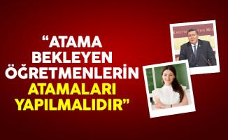 'Atama bekleyen öğretmenlerin atamaları yapılmalıdır'
