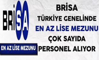 Brisa Türkiye Genelinde En Az Lise Mezunu Çok Sayıda Personel Alıyor