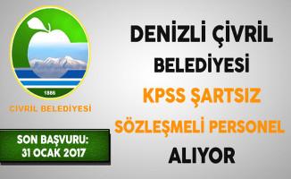 Denizli Çivril Belediyesi KPSS Şartsız Sözleşmeli Personel Alıyor