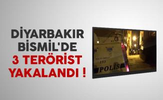 Diyarbakır Bismil'de 3 terörist yakalandı