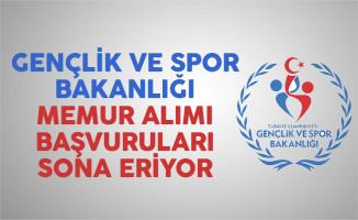 Gençlik ve Spor Bakanlığı (GSB) 20 memur alımı başvuruları sona eriyor