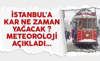İstanbul'a kar ne zaman yağacak ? Meteoroloji açıkladı