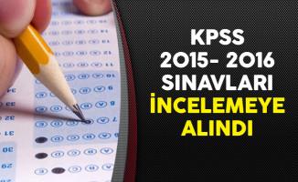 KPSS 2015- 2016 Sınavları İncelemeye Alındı