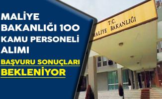 Maliye Bakanlığı 100 Kamu Personeli Alımı Başvuru Sonuçları Bekleniyor