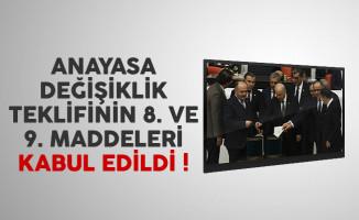 Meclis'te anayasa değişiklik teklifinin 8. ve 9. maddeleri kabul edildi