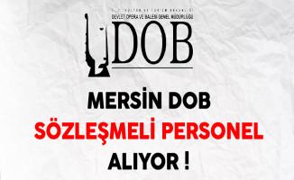 Mersin Devlet Opera ve Balesi Genel Müdürlüğü Sözleşmeli Personel Alıyor