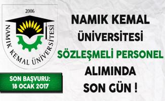 Namık Kemal Üniversitesi Sözleşmeli Personel Alımında Son Gün !