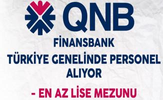 QNB Finansbank Türkiye Genelinde Personel Alıyor