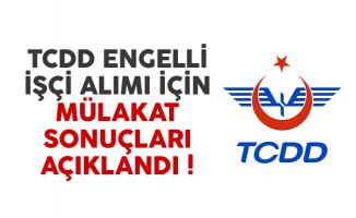 T.C. Devlet Demiryolları (TCDD) engelli işçi alımı mülakat sonuçları açıklandı