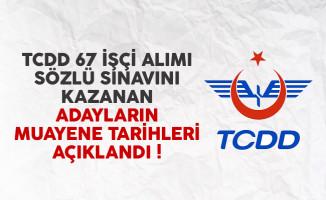 TCDD 67 işçi alımı sözlü sınavını kazananların muayene tarihleri açıklandı