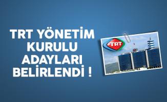 TRT Yönetim Kurulu adayları belli oldu !