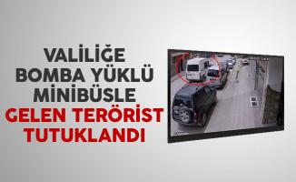Valiliğe bomba yüklü minibüsle gelen terörist tutuklandı