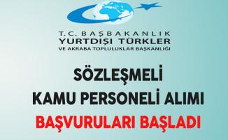Yurtdışı Türkler ve Akraba Topluluklar Başkanlığı Sözleşmeli Kamu Personeli Alımı Başvuruları Başladı