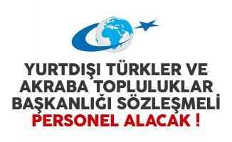Yurtdışı Türkler Ve Akraba Topluluklar Başkanlığı (YTB) sözleşmeli personel alacak
