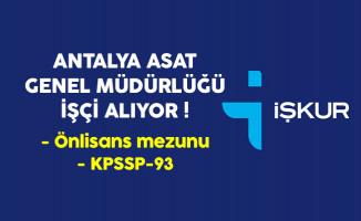 Antalya ASAT Genel Müdürlüğü Eski Hükümlü İşçi Alıyor