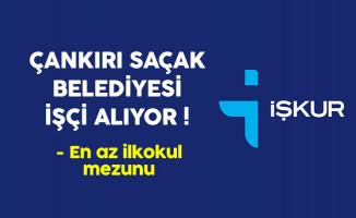 Çankırı Saçak Belediyesi En Az İlkokul Mezunu İşçi Alıyor