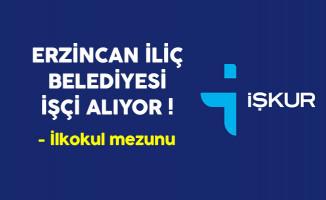 Erzincan İliç Belediyesi İlkokul Mezunu İşçi Alıyor