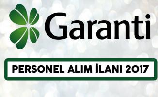 Garanti Bankası Personel Alım İlanı 2017