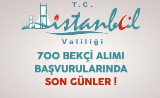 İstanbul Valiliği 700 Bekçi Alımı Başvurularında Son Günler !