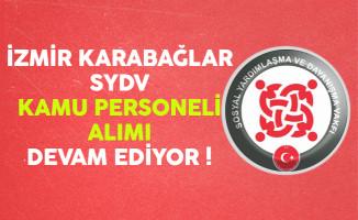 İzmir Karabağlar SYDV Kamu Personeli Alımı Devam Ediyor