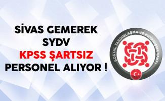 Sivas Gemerek SYDV KPSS Şartsız Kamu Personeli Alıyor