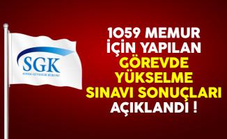 Sosyal Güvenlik Kurumu (SGK) 1059 memur için yapılan GYS sonuçları açıklandı