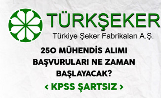 Türkiye Şeker Fabrikaları 250 Mühendis Alımı Başvuruları Ne Zaman Başlayacak?