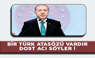 Cumhurbaşkanı Erdoğan'dan Avrupa Birliği'ne Sert Tepki !
