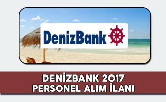 Denizbank 2017 Personel Alım İlanı