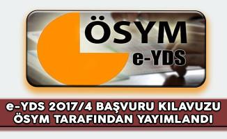 e-YDS 2017/4 Başvuru Kılavuzu ÖSYM Tarafından Yayımlandı