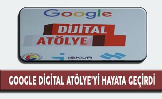 Google Ücretsiz Eğitimler Veren 'Digital Atölye' yi Hayata Geçirdi
