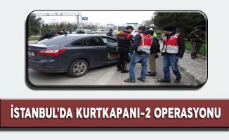 İstanbul'da Büyük Operasyon!