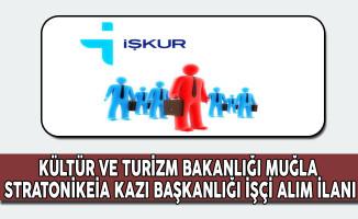 Kültür ve Turizm Bakanlığı, Stratonikeia Kazı Başkanlığı İşçi Alıyor